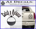 Catch And Release Bobber Decal Sticker Carbon FIber Black Vinyl 120x97