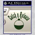 Catch And Release Bobber Decal Sticker Dark Green Vinyl 120x120