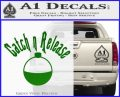 Catch And Release Bobber Decal Sticker Green Vinyl Logo 120x97