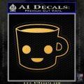 Happy Coffee Tea Cup D1 Decal Sticker Gold Vinyl 120x120