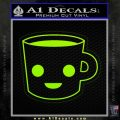 Happy Coffee Tea Cup D1 Decal Sticker Lime Green Vinyl 120x120