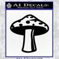 Mushroom Shroom Decal Sticker Black Vinyl 120x120