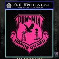 POW MIA Honor Guard Decal Sticker Pink Hot Vinyl 120x120