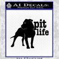 Pitbull Decal Sticker Pit Life Black Vinyl 120x120