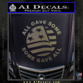 Some Gave All Decal Sticker CFC Vinyl 120x120