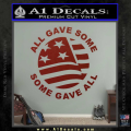 Some Gave All Decal Sticker DRD Vinyl 120x120