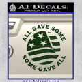 Some Gave All Decal Sticker Dark Green Vinyl 120x120