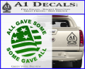 Some Gave All Decal Sticker Green Vinyl 120x97