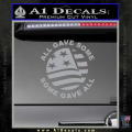 Some Gave All Decal Sticker Grey Vinyl 120x120