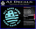 Some Gave All Decal Sticker Light Blue Vinyl 120x97