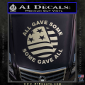 Some Gave All Decal Sticker Metallic Silver Vinyl 120x120