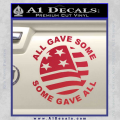 Some Gave All Decal Sticker Red Vinyl 120x120