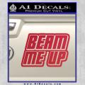 Star Trek Beam Me Up Decal Sticker Red Vinyl 120x120