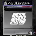 Star Trek Beam Me Up Decal Sticker White Vinyl 120x120