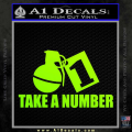 Take a Number Hand Grenade Decal Sticker Neon Green Vinyl 120x120
