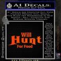 Will Hunt For Food Decal Sticker Orange Emblem 120x120