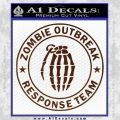 Zombie Outbreak Response Team D2 Decal Sticker BROWN Vinyl 120x120