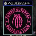 Zombie Outbreak Response Team D2 Decal Sticker Pink Hot Vinyl 120x120