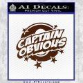 Captain Obvious D1 Decal Sticker BROWN Vinyl 120x120