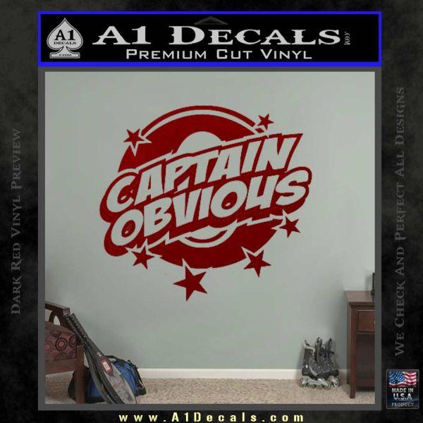 Captain Obvious D1 Decal Sticker DRD Vinyl
