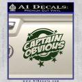 Captain Obvious D1 Decal Sticker Dark Green Vinyl 120x120