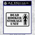 Dead Hooker Storage Unit Decal Sticker Black Vinyl 120x120