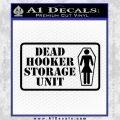 Dead Hooker Storage Unit Decal Sticker Black Vinyl 120x120