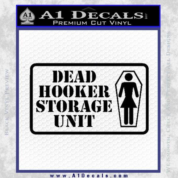 Dead Hooker Storage Unit Decal Sticker Black Vinyl