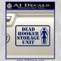 Dead Hooker Storage Unit Decal Sticker Blue Vinyl 120x120