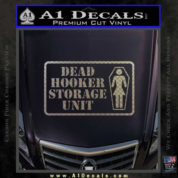 Dead Hooker Storage Unit Decal Sticker 187 A1 Decals