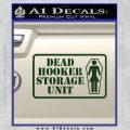 Dead Hooker Storage Unit Decal Sticker Dark Green Vinyl 120x120