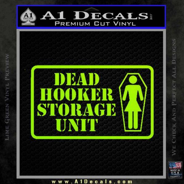 Dead Hooker Storage Unit Decal Sticker 187 A1 Decals