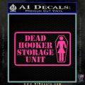 Dead Hooker Storage Unit Decal Sticker Pink Hot Vinyl 120x120