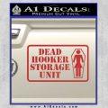 Dead Hooker Storage Unit Decal Sticker Red 120x120