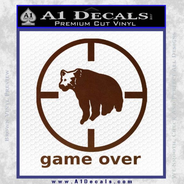 Game Over Bear Hunting Decal Sticker BROWN Vinyl