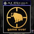 Game Over Bear Hunting Decal Sticker Gold Vinyl 120x120
