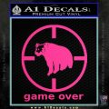 Game Over Bear Hunting Decal Sticker Pink Hot Vinyl 120x120