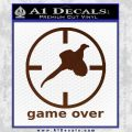 Game Over Bird Hunting Decal Sticker BROWN Vinyl 120x120
