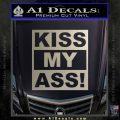 Kiss My Ass RT Decal Sticker Metallic Silver Emblem 120x120
