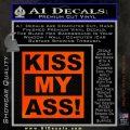 Kiss My Ass RT Decal Sticker Orange Emblem 120x120