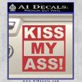Kiss My Ass RT Decal Sticker Red 120x120