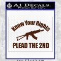 Know Your Rights Plead The 2nd Decal Sticker BROWN Vinyl 120x120