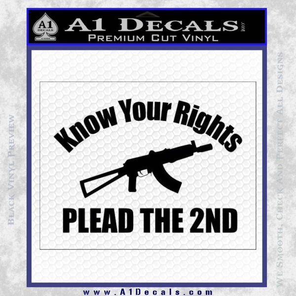 Know Your Rights Plead The 2nd Decal Sticker Black Vinyl