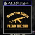 Know Your Rights Plead The 2nd Decal Sticker Gold Vinyl 120x120
