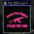 Know Your Rights Plead The 2nd Decal Sticker Pink Hot Vinyl 120x120