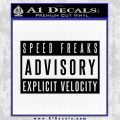 Speed Freak Advisory Decal Sticker Black Vinyl Black 120x120