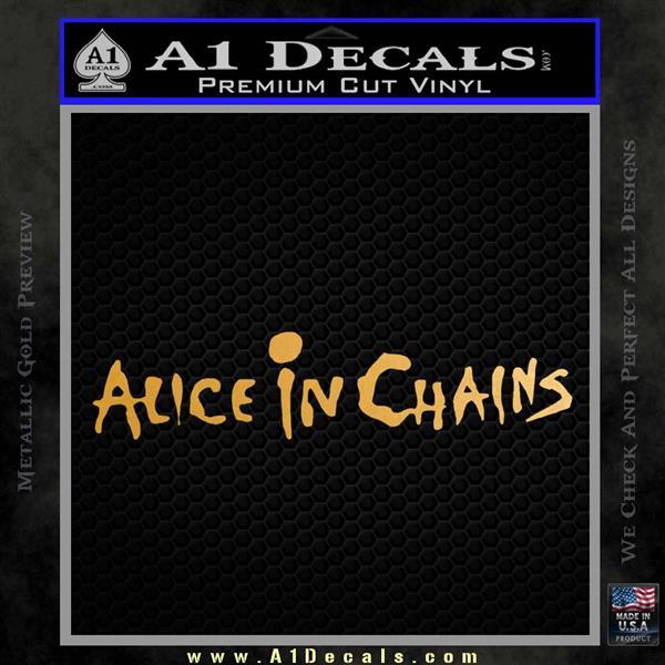 Alice In Chains Decal Sticker Metallic Gold Vinyl Vinyl