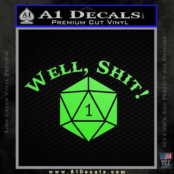 D20 Well Shit D Amp D Dungeons Amp Dragons Decal Sticker 187 A1