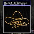 George Strait Decal Sticker Cowboy Hat Metallic Gold Vinyl Vinyl 120x120