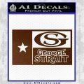 George Strait Decal Sticker Texas Flag Brown Vinyl 120x120